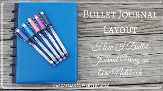 Bullet Journal Layout - Using an Arc Notebook