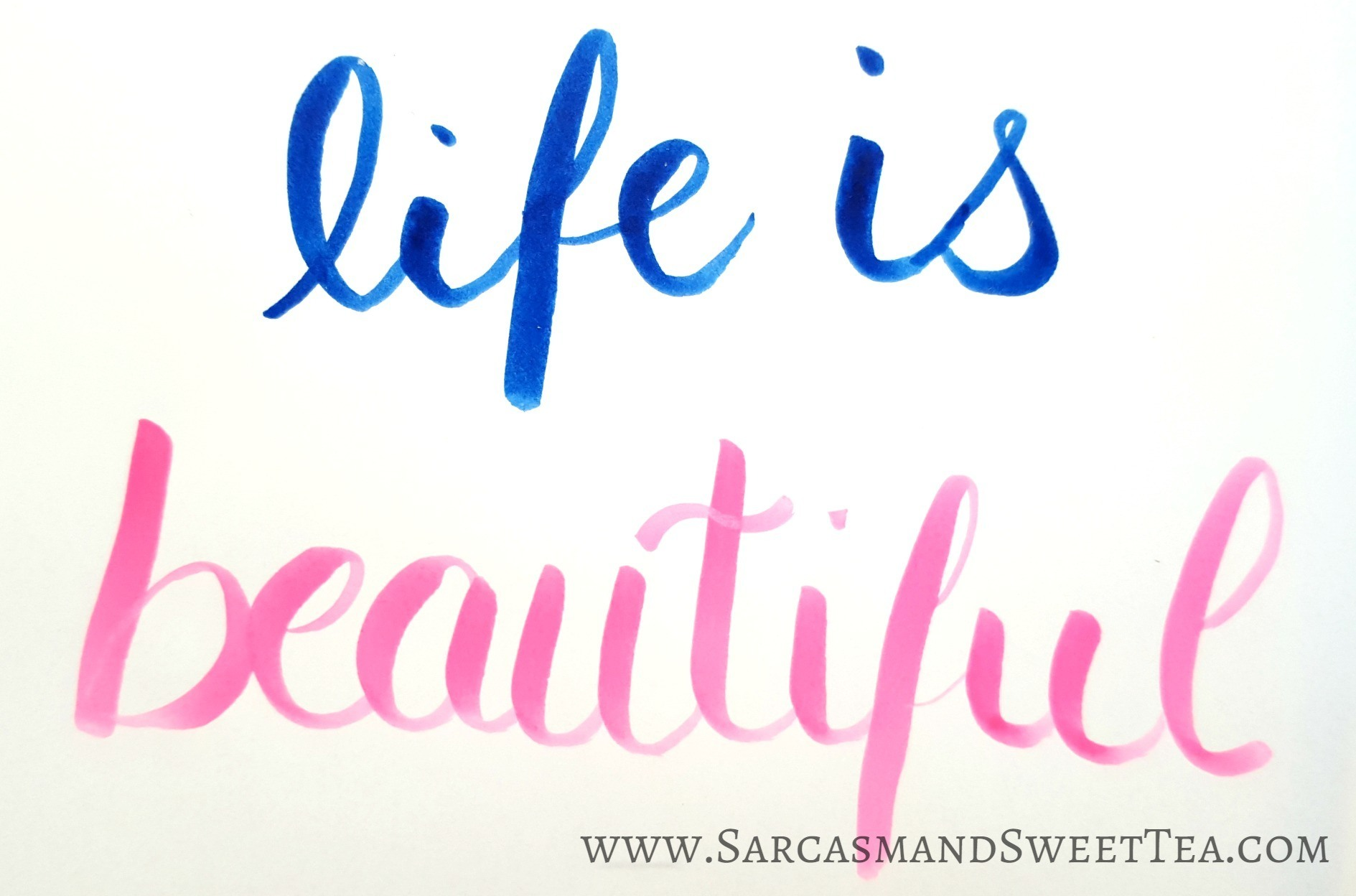 Life is Beautiful Brush Lettering