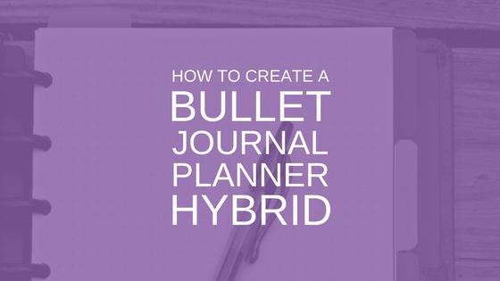 Bullet Journal Planner Hybrid